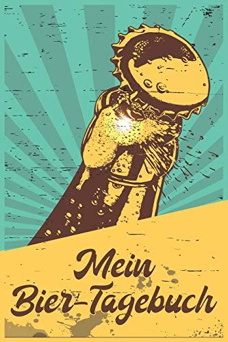 Mein Bier-Tagebuch: A5 ( 6x9 in)...