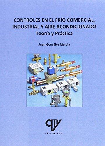 Controles en el frío comercial, industrial y aire acondicionado
