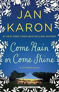 Come Rain or Come Shine (Mitford Series, 11)