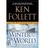 Winter of the World - Book Two of the Century Trilogy by Ken Follett(2013-08-27) - New American Library - 01/01/2013
