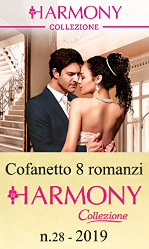 Cofanetto 8 Harmony Collezione n.28/2019 (Cofanetto Collezione Vol. 28)