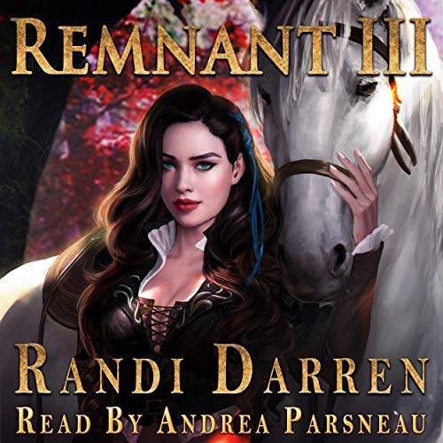 Remnant: Book 3 Audiobook By Randi Darren cover art