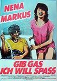 Gib Gas - Ich will Spaß - Nena - Markus - Filmposter A3