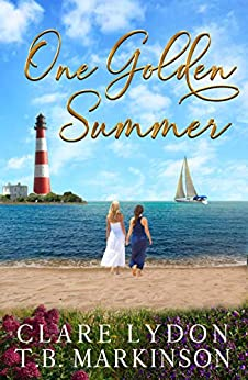 One Golden Summer by [Clare Lydon, T.B. Markinson]