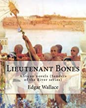 Lieutenant Bones: African Novels