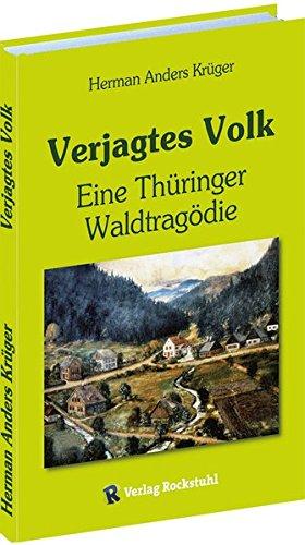 Verjagtes Volk: Eine Thüringer Waldtragödie