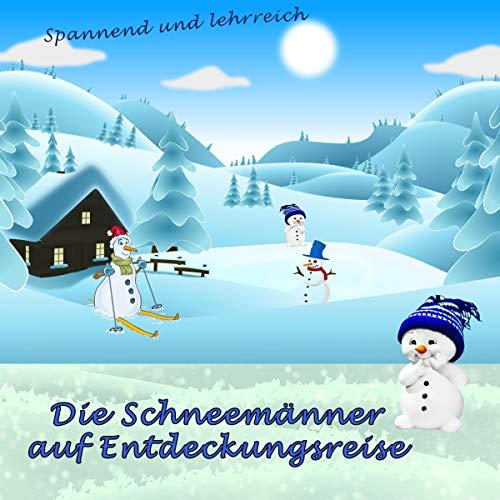 Die Schneemänner auf Entdeckungsreise Titelbild
