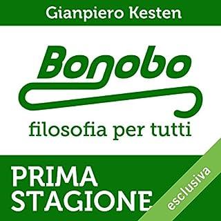 Bonobo. Filosofia per tutti. Serie completa, Prima stagione copertina