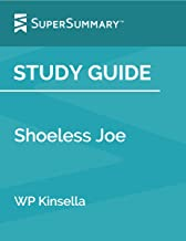 Study Guide: Shoeless Joe by WP Kinsella (SuperSummary)