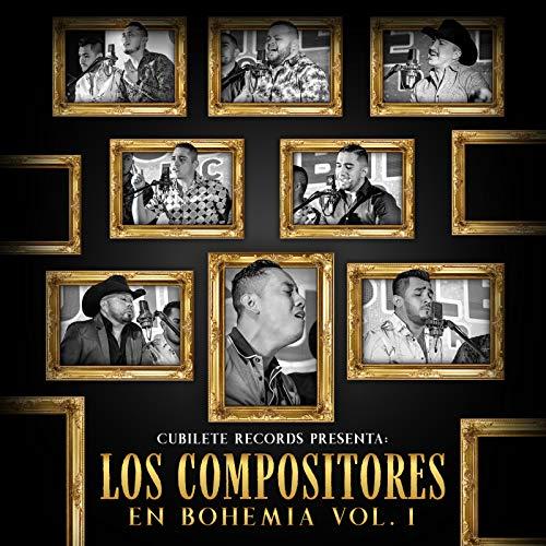Cubilete Records Presenta: Los Compositores en Bohemia, Vol. 1