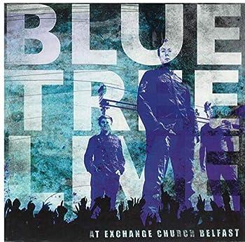 Blue Tree Live at Exchange Church Belfast