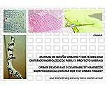 Manual de diseño urbano y Sostenibilidad: Criterios morfológicos para el proyecto urbano (Fuera de Colección)