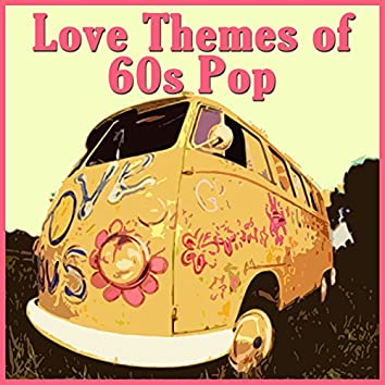 Love Themes of 60s Pop