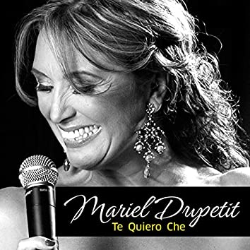 Te Quiero Che (feat. Walter Ríos)