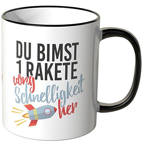 JUNIWORDS Tasse - Wähle eine Farbe -Du bimst 1 Rakete vong Schnelligkeit her. - Schwarz