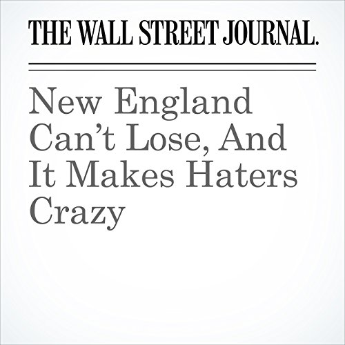 New England Can't Lose, And It Makes Haters Crazy copertina