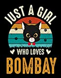 Just A Girl Who Loves Bombay: Black Paper Lined Notebook with White Lines for Gel Pens - Large Journal with Black Pages for White Ink - Retro Sunset ... Lovers Birthday Gift for Girls. (8.5' x 11')