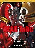 Dead tube (Vol. 13)