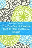 The Very Best of Jonathan Swift In Plain and Simple English (Translated) (English Edition)