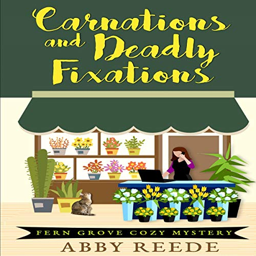 Carnations and Deadly Fixations cover art
