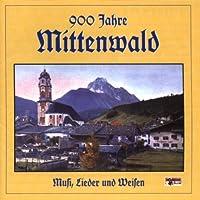 900 Jahre Mittenwald