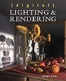 DIGITAL LIGHTING & RENDERIN-3E (Voices That Matter) - Jeremy Birn