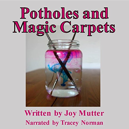 Potholes and Magic Carpets audiobook cover art