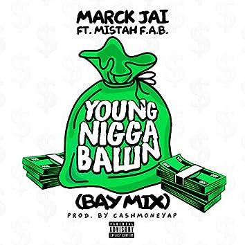 Young Nigga Ballin