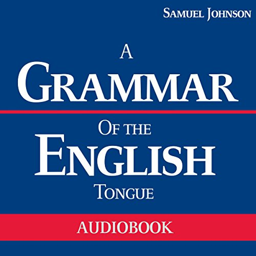 A Grammar of the English Tongue audiobook cover art
