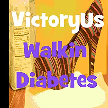 Walkin' Diabetes