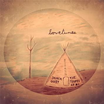Lovetunes: The Teepee