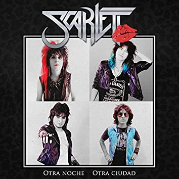 Scarlett (Otra Noche Otra Ciudad)
