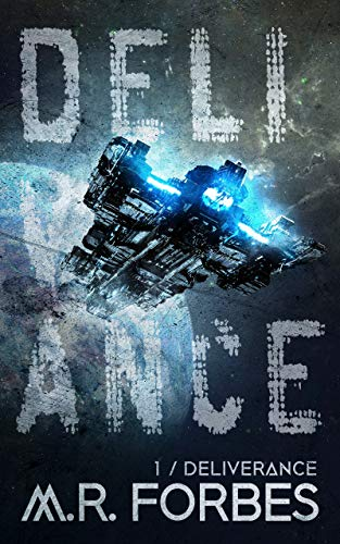 Deliverance (Forgotten Colony Book 1) by [M.R. Forbes]