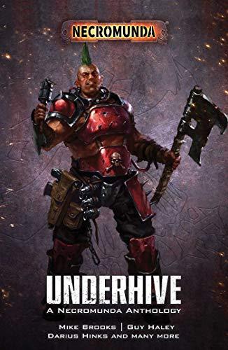 Brooks, M: Underhive (Necromunda)