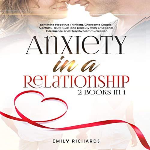 Anxiety in a Relationship: 2 Books in 1 cover art