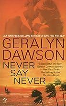 Never Say Never (Callahan Brothers, #2)