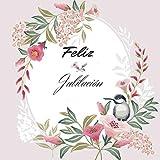 Feliz Jubilación: Regalo de jubilación para hombres y mujeres | Pájaro lindo en una rama floreciente en la primavera para una fiesta de felicitación (jubilación feliz)