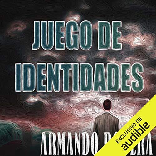 Juego de identidades [Game of Identities] audiobook cover art