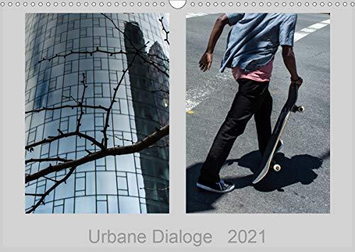 Urbane Dialoge (Wandkalender 2021 DIN A3 quer)