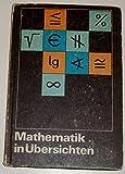 Mathematik in Übersichten.
