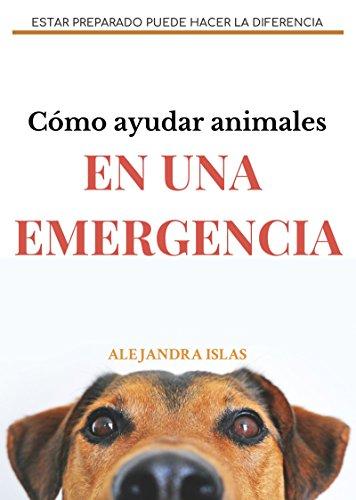 Cómo ayudar animales en una emergencia: Estar preparado puede hacer la diferencia