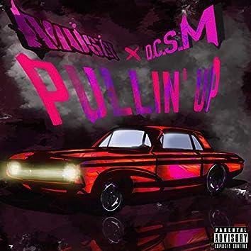 Pullin' Up (feat. D.C.S.M)