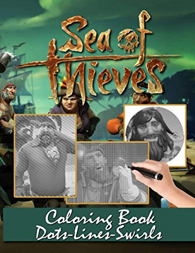 Sea Of Thieves Dots Lines Swirls Coloring Book: Sea Of Thieves Color Dots Lines Swirls Activity Books For Adults, Tweens