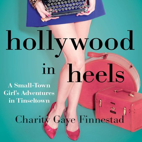 Hollywood in Heels audiobook cover art