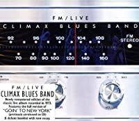 FM Live by CLIMAX BLUES BAND (2013-05-07)