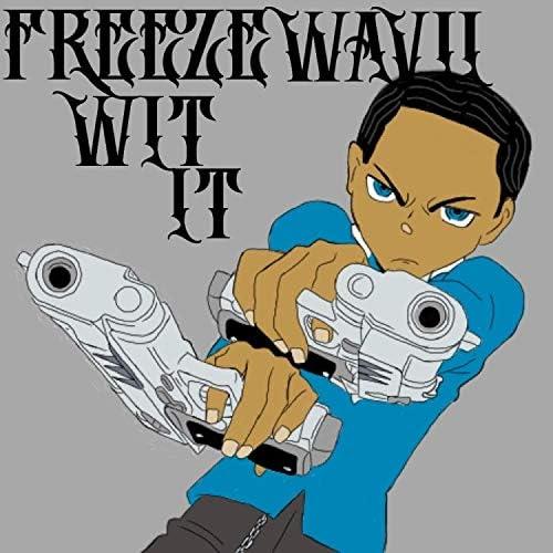 Freeze Wavi