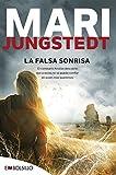 La Falsa Sonrisa: El comisario Knutas descubre que a veces no se puede confiar en quien más queremos. (EMBOLSILLO)