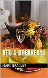 BED & BREAKFAST (English Edition)
