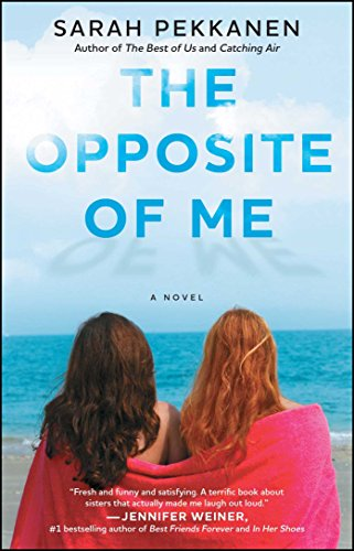 Image of The Opposite of Me: A Novel