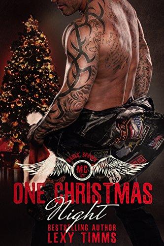 One Christmas Night: Bad Boy Hot Alpha MC Motorcycle Club Romance (Hades' Spawn Motorcycle Club Series Book 5) (English Edition)